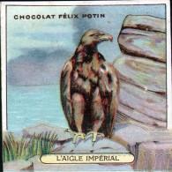 CHROMO FELIX POTIN - N°7 L'AIGLE IMPERIAL - Félix Potin