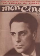 MON CINE 7 04 1932 - JEAN MURAT - ANITA PAGE - LE CHEMIN DU PARADIS DE WILHELM THIELE - CENSURE USA FRANCES JAMES - Cinéma/Télévision