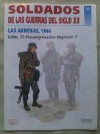 Fascículo: Las Ardenas, 1944. Cabo, SS-Panzergrenadier-Regiment 1. 2001. España. Ediciones Del Prado. Osprey Publishing. - Books