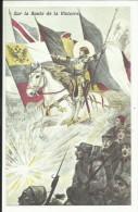 Sur La Route De La Victoire , Reproduction D'une CPA - War 1914-18