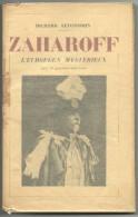 """Livre De Richard Lewinsohn """"Zaharoff L´européen Mystérieux"""", PAYOT, PARIS, 1930 - 1901-1940"""
