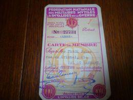 BC7-2-5 Carte Membre 1952 Fédération Nationale Militairers Mutiles Et Invalides Guerre Seraing Val Saint Lambert - Documents