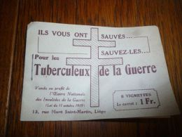 BC7-2-5 Militaria Petit Carnet 9x6 Timbres Vendus Pour Les Tuberculeux De La Guerre Pub Sucre De Trilemont  Au Verso - Documents