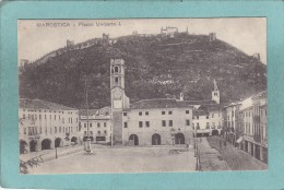 MAROSTICA  -  PIAZZA  UMBERTO  I.  -  1918  -  BELLE CARTE  - - Altre Città