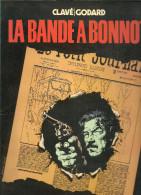 1978 LA BANDE à BONNOT - CLAVE / GODARD - Books, Magazines, Comics