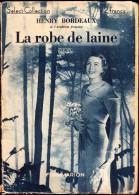 Henry Bordeaux - La Robe De Laine  - Select-Collection N°  - Flammarion - ( 1933 ) . - Bücher, Zeitschriften, Comics