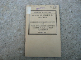 TM Livret De Fusil Mitrailleur FM BAR Calibre 30 M 1918 Sans Bipied - 1939-45