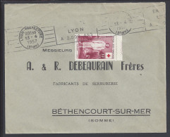 FR - 1957 - RHONE -  TIMBRE CROIX ROUGE SUR LETTRE DE LYON A DESTINATION DE BETHENCOURT S/ MER - - 1921-1960: Periodo Moderno