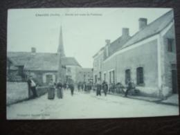 Chevillé - Entrée Par Route De FONTENAY Vers 1910 - Sonstige Gemeinden
