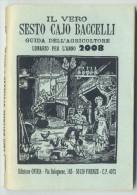 Almanacco Sesto Cajo Baccelli 2008 Firenze - Old Books