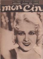 MON CINE 8 12 1932 - ANITA PAGE - CLARA BOW - ARIANE JEUNE FILLE RUSSE AVEC GABY MORLAY - CINEMA EN INDOCHINE CHOLON - Cinéma/Télévision