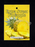 # PINEAPPLE EXTRA SWEET GHANA Fruit Tag Balise Etiqueta Anhanger Ananas Pina Africa Afrika Afrique - Fruits & Vegetables