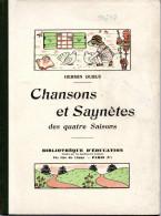Chansons Et Saynètes Des 4 Saisons, Hermin Dubus. Illustrations De M.Sancery. - Livres, BD, Revues