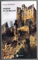 Fadeur Et Le Belloy, Hervé Desnoix, 2003 (scénario, Roman Médiéval, Chazemais, Montluçon) - Livres Dédicacés