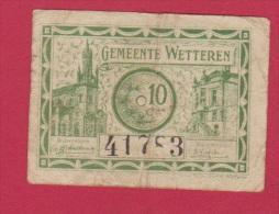 BELGIQUE //  10 Centimes Gemeente WETTEREN  //  état  TB - Belgium