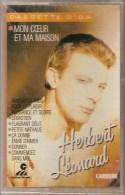 K7 Audio.Herbert LEONARD. Cassette D'OR. MON COEUR ET MA MAISON - Audio Tapes