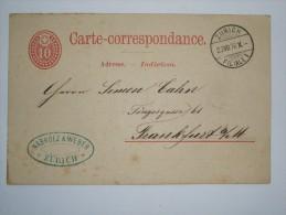 SWITZERLAND 1876 POSTCARD FROM ZURICH TO FRANKFURT GERMANY - Briefe U. Dokumente