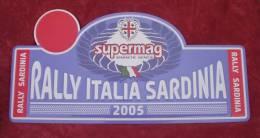 "Plaque Rallye ""SARDAIGNE ITALIE"" 2005 Rally Plate - Plaques De Rallye"