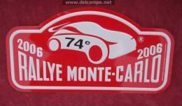 """Plaque De Rallye """"MONTE CARLO"""" 2006 Petit Modéle. - Plaques De Rallye"""