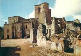 CPM - 87 - ORADOUR-SUR-GLANE - L'Eglise Où Furent Brûlés Par Les Nazis Près De 500 Femmes Et Enfants - Oradour Sur Glane