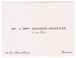 Mr & Mme BEGHIN-BROUTIN ET LEUR FILLE 46 RUE HENRI-DURRE RAISMES - Cartes De Visite