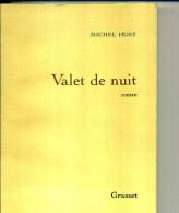 VALET DE NUIT MICHEL HOST   290 PAGES  1986 DEDICACE - Livres Dédicacés