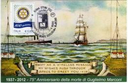 Italia 2012 Annullo Ittiri 75° Anniversario Morte Guglielmo Marconi Rotary Giornata Della Radio - Telecom