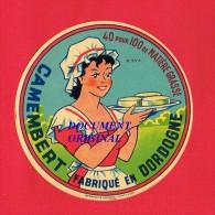 Etiquette Fromage...Camembert ...Fabriqué En DORDOGNE ...( Femme... Coiffe ...) - Fromage