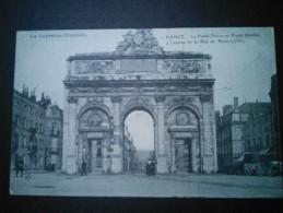 NANCY  -  54 -  La Porte Neuve Ou Porte Desilles - Entrée De La Rue De METZ - ça - - Nancy