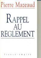PIERRE MAZEAUD RAPPEL AU REGLEMENT FRANCE EMPIRE 1995  290 PAGES   DEDICACE - Livres Dédicacés