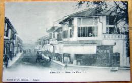 Cpa CHOLON - Rue De Canton - Vietnam