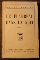 Le Flambeau Dans La Nuit / Henry Decoin - Libros, Revistas, Cómics