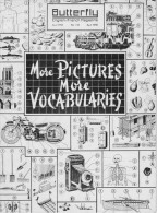 """BUTTERFLY - """"More Pictures More Vocabularies"""" - N° 118 - Avril1956 - Langue Anglaise/ Grammaire"""
