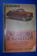 PFS/8 Moneti L'AUTOMOBILE IN 10 LEZIONI Cappelli Ed.1951/MOTORI A CICLO DIESEL/APPARECCHIATURE A METANO - Motoren