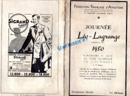92 - COLOMBES - PROGRAMME ATHLETISME- JOURNEE LEO LAGRANGE- STADE 11 JUIN 1950- PUB SIGRAND-VITTEL- - Programs