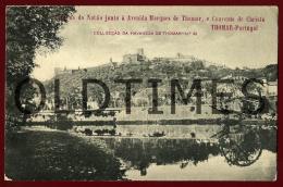 TOMAR - MARGENS DO NABAO JUNTO A AVENIDA MARQUEZ DE THOMAR E CONVENTO DE CRISTO - 1905 PC - Santarem