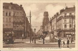 LILLE : Monument Testelin - Place De Strasbourg - RARE VARIANTE - Lille