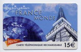 France--KERTEL -- Télécarte  Prépayée-- France Monde-- 15€ Rechargeable --Tour Eiffel - Andere Voorafbetaalde Kaarten