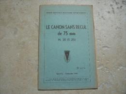 Livre Manuel Ecole Speciale Militaire Le Canon Sans Recul De 75 Mm Indochine 1953 - 1939-45