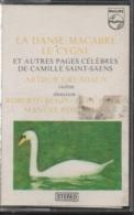 K7 Audio.Camille SAINT-SAENS. LA DANSE MACABRE, LE CYGNE Et Autres Pages Célèbres. ARTHUR GRUMIAUX Violon - Audio Tapes