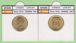 SPAIN   1 PESETA  1.975 #77  Aluminium-Bronze  KM#806   Uncirculated  T-DL-9365 Can. - 1 Peseta