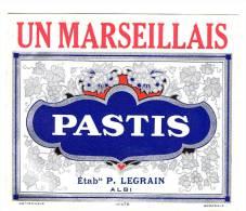 """ETIQUETTE  PASTIS """" UN MARSEILLAIS - Ets LEGRAIN - ALBI - Other"""