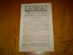 Bulletin Des Lois An IV: Fête Des époux; Délit Par Voie De Presse; Provoc à La Dissolution Du Gouvernement Républicain - Gesetze & Erlasse