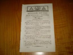 Bulletin Des Lois An IV:Eglise Versailles; Légion De Police; Secours Réfugiés Départem. De L'ouest, Corse & Colonies - Décrets & Lois
