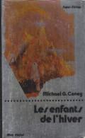 C1 Michael G. CONEY Les Enfants De L Hiver EO 1976 EPUISE - Albin Michel