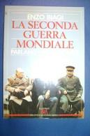 PFS/26 E.Biagi LA SECONDA GUERRA MONDIALE PARLANO I PROTAGONISTI Bur Rizzoli I^ed.1992 - Italiano
