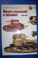 PFS/31 MEZZI CORAZZATI E BLINDATI 1900-1918 Curcio Ed./MEZZI MILITARI CARRI ARMATI - Italiano