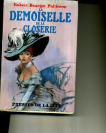 ROBERT BOURGET PAILLERON LA DEMOISELLE DE LA CLOSERIE 1958 450 PAGES - Books, Magazines, Comics