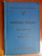 Précis Historique De Phonétique Française (E. Bourciez) Librairie C. Klincksiek De 1907 - Livres, BD, Revues