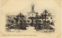 Maison-Mère Des Pères Blancs à Maison Carrée  A. Vollenweider (scans Recto/verso) - Alger